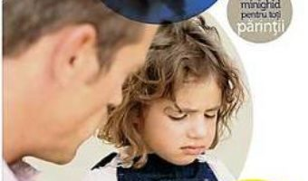 Cum sa-ti faci copilul sa te asculte – Madeleine Deny PDF (download, pret, reducere)