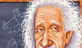 Cartea Cine A Fost Albert Einstein? – Jess M. Brallier pdf