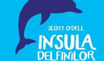 Pret Carte Insula delfinilor albastri – Scott O'Dell