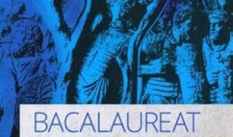 Cartea Bacalaureat. Istoria Romanilor – Maria Ochescu (download, pret, reducere)