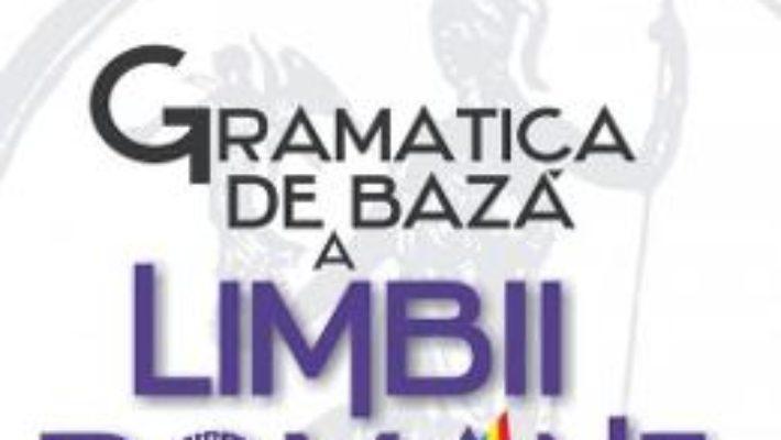 Cartea Gramatica de baza a limbii romane + Caiet de exercitii (download, pret, reducere)