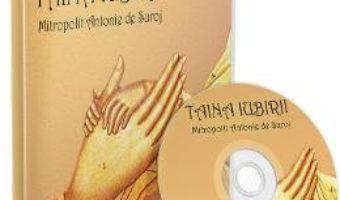 Cartea Audiobook. Taina Iubirii – Mitropolit Antonie de Suroj (download, pret, reducere)
