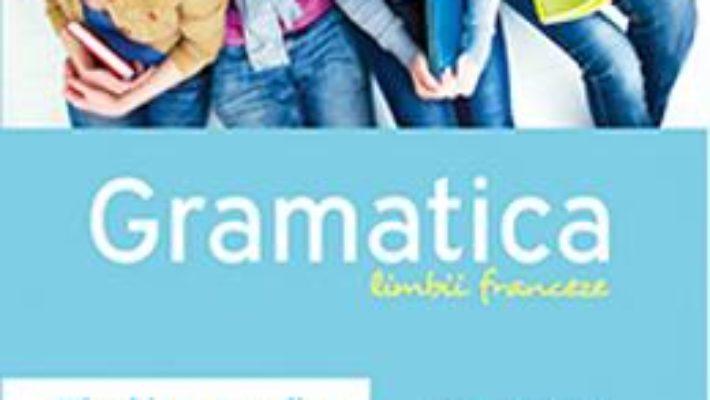 Cartea Gramatica limbii franceze – Claudia Dobre pdf