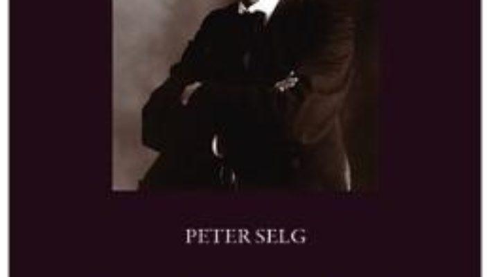Cartea Rudolf Steiner. Viata Si Opera Vol.3: 1900-1914 – Peter Selg pdf