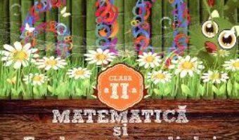 Cartea Matematica Si Explorarea Mediului Cls 2 Partea I Varianta PrE-C – Dumitru D. Paraiala pdf