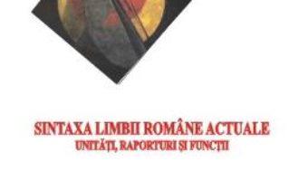 Cartea Sintaxa Limbii Romane Actuale – Rodica Nagy (download, pret, reducere)