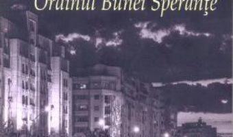 Cartea Ordinul Bunei Sperante – Ovidiu Moceanu PDF Online