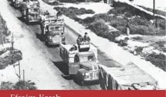 Cartea Razboiul Arabo-Israelian 1948 – Efraim Karsh pdf
