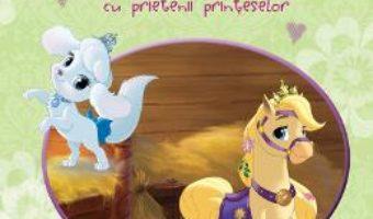 Cartea Palace pets – Povesti si jocuri cu prietenii printeselor – Sa le cunoastem pe Blonduta si Dovlecel pdf