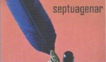 Cartea Reflectiile unui Septuagenar – Dorin Dumitru Borzea pdf