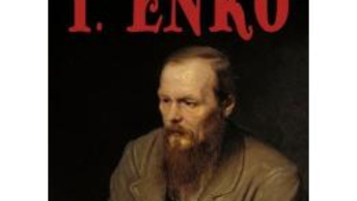 Download  Viata intima a lui Dostoievski – T. Enko PDF Online