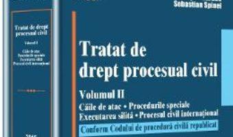 Cartea Tratat De Drept Procesual Civil Vol.2: Caile De Atac. Procedurile Speciale. Executarea Silita. Proce pdf