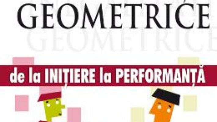 Cartea Inegalitati Geometrice – De La Initiere La Performanta – Marin Chirciu pdf