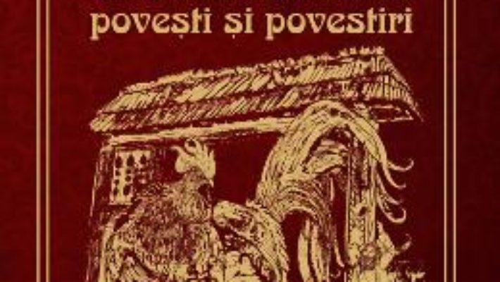 Cartea Cele mai frumoase povesti si povestiri – Ion Creanga pdf