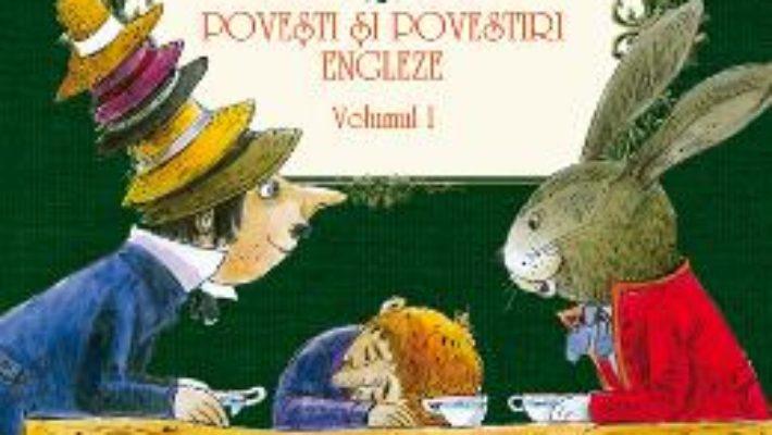 Cartea Povesti si povestiri engleze – Vol 1 – Bilingv pdf