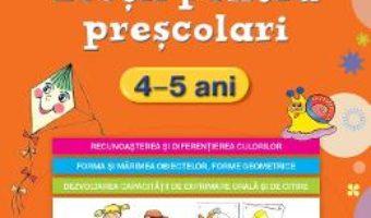 Cartea Lectii Pentru Prescolari 4-5 Ani Ed.2015 (download, pret, reducere)