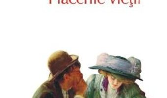 Cartea Placerile vietii – W. Somerset Maugham (download, pret, reducere)