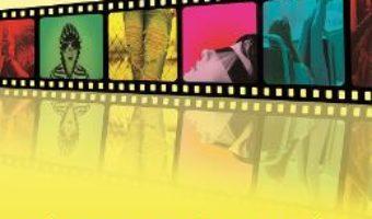 Cartea Cinematerapia. De La Evadare La Ancorare In Cotidian – Sorina Daniela Dumitrache (download, pret, reducere)