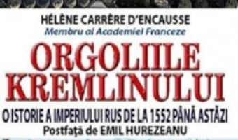 Download Orgoliile Kremlinului – Helene Carrere D Encausse pdf, ebook, epub