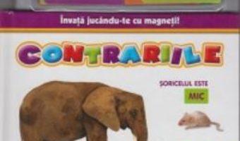 Cartea Invata jucandu-te cu magneti! – Contrariile (download, pret, reducere)