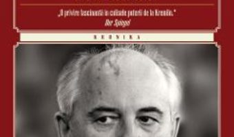 Cartea Amintiri. Viata Mea Inainte Si Dupa Perestroika (necartonat) – Mihail Gorbaciov (download, pret, reducere)
