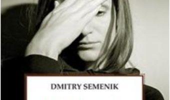 Cartea Problemele Psihologice, Obstacol Pe Calea Vietii Duhovnicesti – Dmitry Semenik (download, pret, reducere)