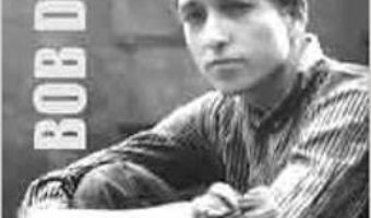 Pret Carte Cronica Vietii Mele Vol. I – Bob Dylan