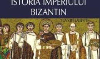 Cartea Istoria Imperiului Bizantin – A.a. Vasiliev (download, pret, reducere)