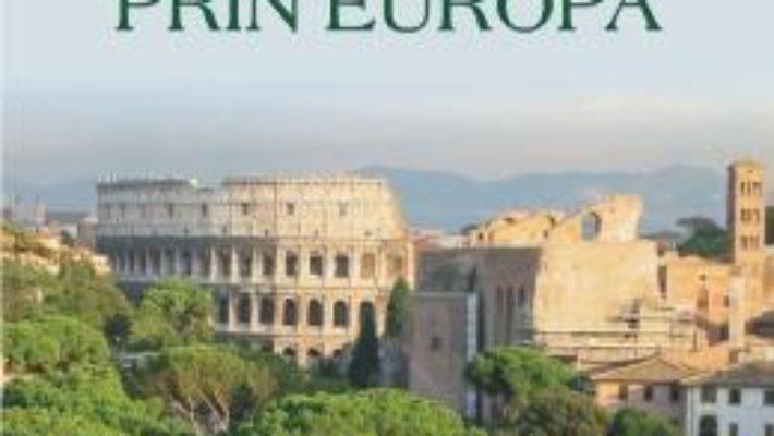 Cartea Calatorii prin Europa – Bill Bryson (download, pret, reducere)