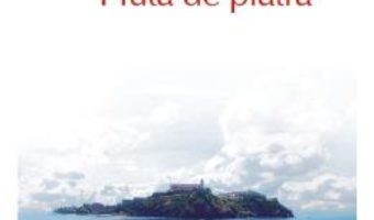 Cartea Pluta de piatra – Jose Saramago (download, pret, reducere)