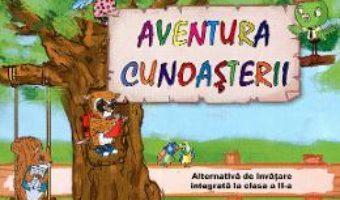 Cartea Aventura cunoasterii – Alternativa de invatare integrata cls 2 – Partea I – Gratiela Balacescu (download, pret, reducere)