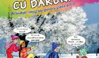 Cartea Aventuri cu daruri – Activitati integrate cls 2 – Gheorghita Dorobantu, Ligia Sarivan (download, pret, reducere)