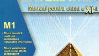Pret Carte Manual matematica clasa a 11-a, M1 – Gabriela Streinu-Cercel, Gabriela Constantinescu, Gabriela Oprea