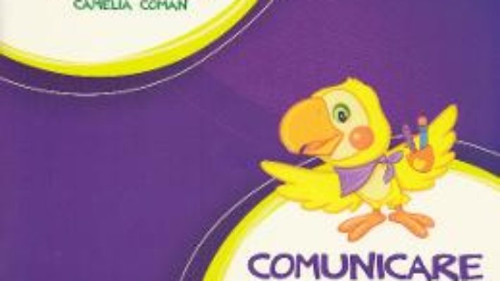 Cartea Comunicare in limba romana – Clasa I. Partea I + CD – Manual – Tudora Pitila, Cleopatra Mihailescu (download, pret, reducere)