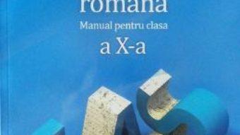Pret Carte Romana Cls 10 – Adrian Costache, Florin Ionita, M.N. Lascar, Adrian Savoiu