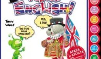 Download I speak english! – Tony Wolf – Apasa si asculta 27 de expresii in engleza pdf, ebook, epub