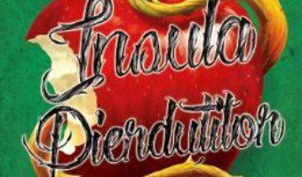 Cartea Insula pierdutilor – Descendentii – Melissa De La Cruz (download, pret, reducere)