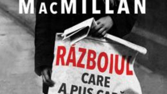 Cartea Razboiul care a pus capat pacii – Margaret Macmillan (download, pret, reducere)
