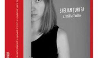 Download  Crima la Torino – Stelian Turlea PDF Online