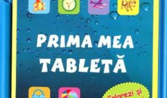Download Prima mea tableta – Colorezi si te distrezi pdf, ebook, epub
