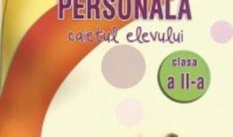 Download Dezvoltare personala. Caietul elevului, clasa a 2-a – Constanta Cuciinic pdf, ebook, epub