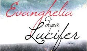 Download Evanghelia dupa Lucifer – Tom Egeland pdf, ebook, epub