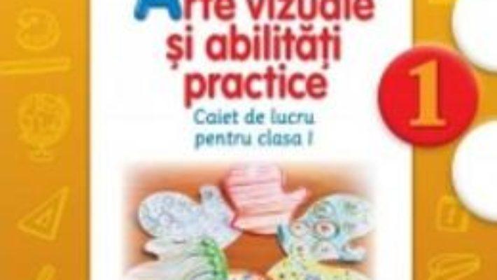 Download Arte vizuale si abilitati practice (Caiet de lucru. Clasa I) – Cristina Rizea pdf, ebook, epub