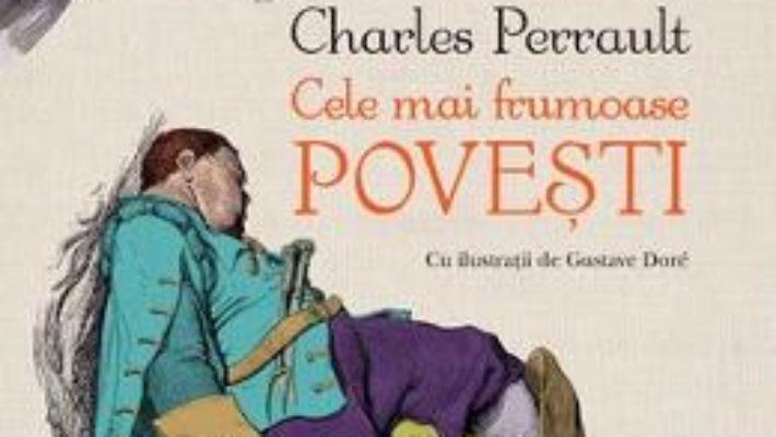 Download Cele mai frumoase povesti – Charles Perrault pdf, ebook, epub