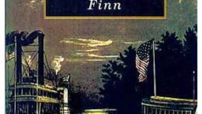 Download Aventurile lui Hucklberry Finn – Mark Twain pdf, ebook, epub