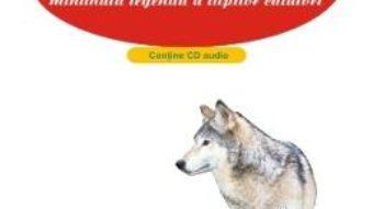 Download Lupino sau minunata legenda a lupilor calatori + Cd – Crenguta H.B. Docan pdf, ebook, epub