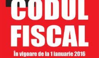 Download Codul Fiscal In Vigoare De La 1 Ianuarie 2016 pdf, ebook, epub