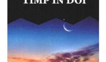 Download Timp in doi – Carmen Firan pdf, ebook, epub