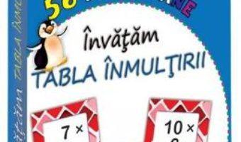 Cartea 56 De Jetoane: Invatam Tabla Inmultirii (7 Ani+) (download, pret, reducere)