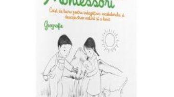 Download Geografie: Activitatile mele Montessori – Eve Hermann 4 ani+ pdf, ebook, epub